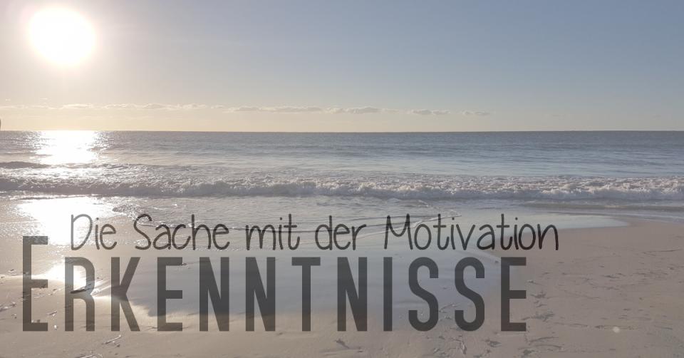 Die Sache mit der Motivation